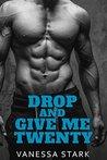 Drop and Give Me Twenty