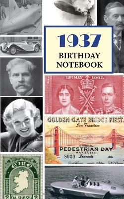 1937 Birthday Notebook: A Great Alternative to a Birthday Card