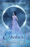 Enchant: Beauty and the Beast Retold (Romance a Medieval Fairytale, #1)
