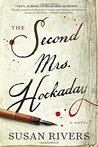 The Second Mrs. Hockaday by Susan  Rivers