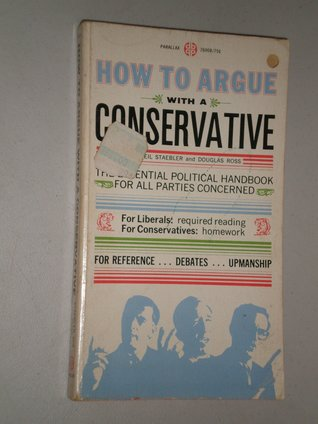 How to Argue with a Conservative