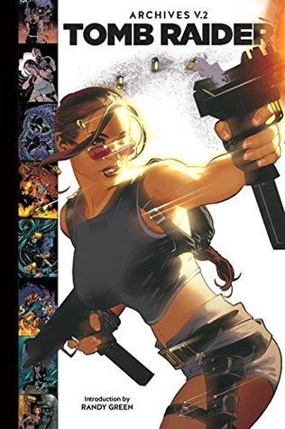 Tomb Raider Archives, Volume 2