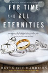 For Time and All Eternities (Linda Wallheim Mystery, #3)