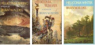 Helliconia Spring; Helliconia Summer; Helliconia Winter