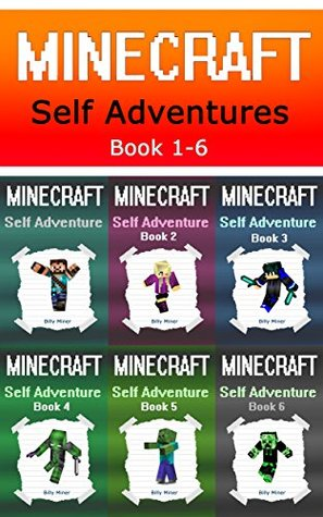 Minecraft: Self Adventures 6 in 1 Choose Your Own Minecraft Story