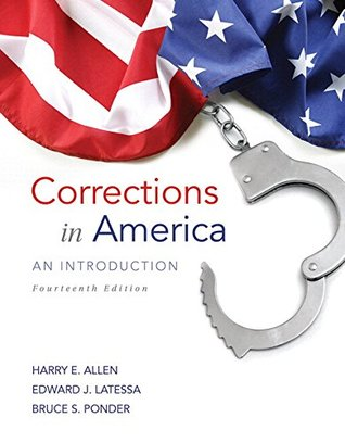 Corrections in America: An Introduction Plus MyCJLab with Pearson eText -- Access Card Package (14th Edition)