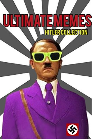 Ultimate Memes Hitler Collection: https://chrome.google.com/webstore/detail/getthemall-video-download/nbkekaeindpfpcoldfckljplboolgkfm?utm_source=chrome-app-launcher-info-dialog (Memes Funny Book 2)