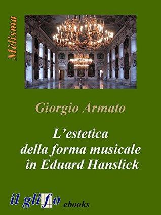 L'estetica della forma musicale in Eduard Hanslick