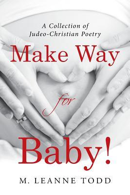 Make Way for Baby!: A Collection of Judeo-Christian Poetry