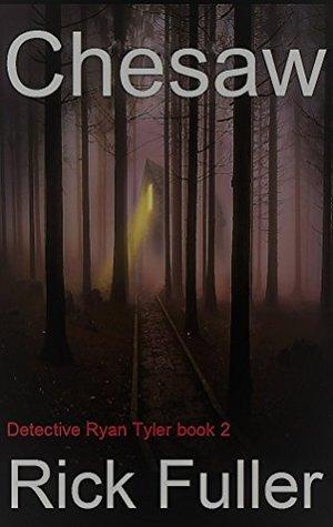 Chesaw: Detective Ryan Tyler book 2