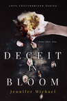 Deceit in Bloom (Love Unauthorized, #1)