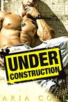 Under Construction (Blue Collar Alpha Males)