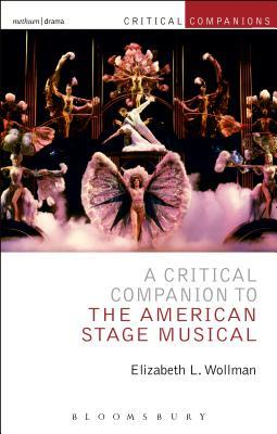 Critical Companion to the American Stage Musical