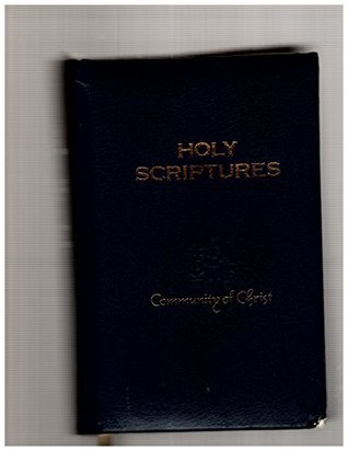 The Holy Scriptures, Inspired Version (Containing the Old and New Testaments, an Inspired Revision of the Authorized