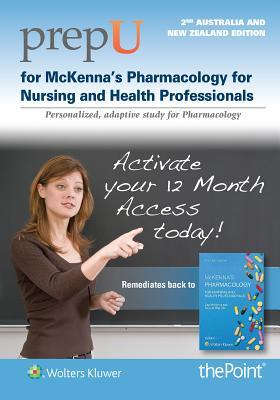 PrepU for McKenna's Pharmacology for Nursing and Health Professionals Australia/New Zealand Edition