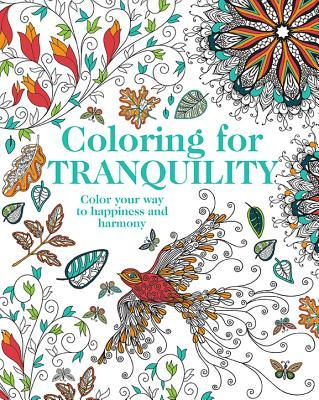 Coloring for Tranquility: Color Your Way to Happiness and Harmony