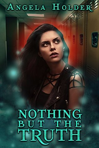 Urban fantasy review: 'Nothing But The Truth' by Angela Holder