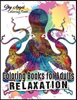 Coloring Books for Adults Relaxation: Ocean Animals Designs: The Lost Sea Life Coloring Book for Adults Patterns Coloring Books for Relaxation, Fun, and Stress Relief