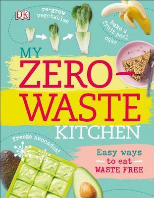 My Zero-Waste Kitchen: Easy Ways to Eat Waste Free by Kate Turner on art kitchen, energy kitchen, food kitchen, healthy kitchen, recycling kitchen, community kitchen, wood kitchen, glass kitchen, home kitchen, green kitchen,