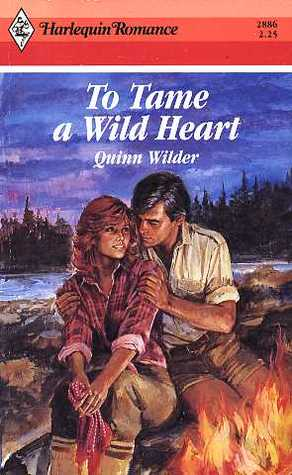 To Tame A Wild Heart (Harlequin Romance, No 2886)