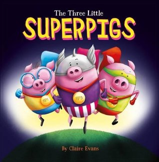The Three Little Superpigs