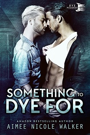 Book Review: Something to Dye For (Curl Up and DYE Mysteries #2) by Aimee Nicole Walker