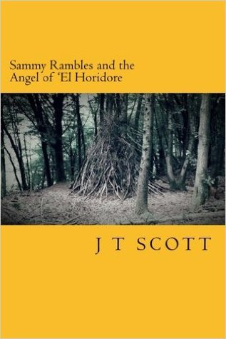 Sammy Rambles and the Angel of 'El Horidore (Volume 3)