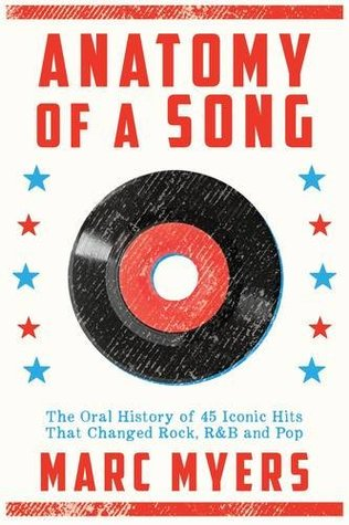 Ebook Anatomy of a Song by Marc Myers PDF!