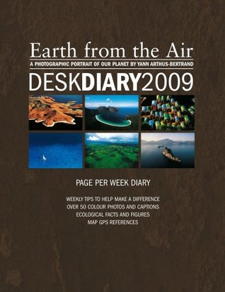 Earth from the Air Desk Diary 2009(A4 Diary)