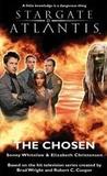 The Chosen (Stargate Atlantis, #3)