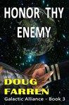 Honor Thy Enemy (Galactic Alliance, #3)