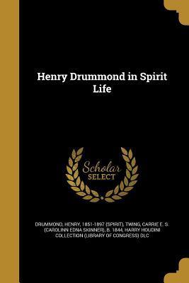 Henry Drummond in Spirit Life