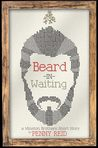 Beard in Waiting by Penny Reid
