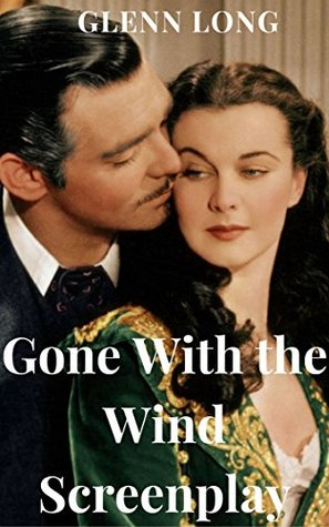 Gone With the Wind Screenplay