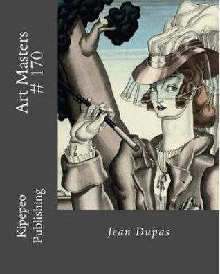 Art Masters # 170: Jean Dupas