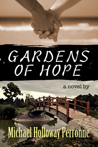 Book Review: Gardens of Hope by Michael Holloway Perronne