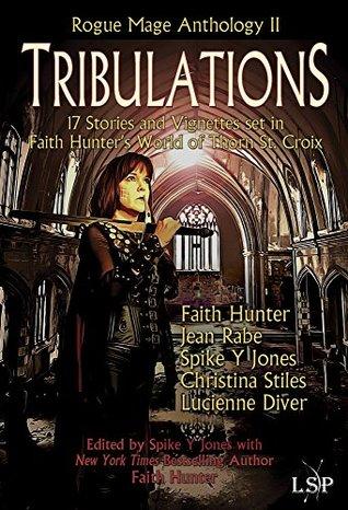 Tribulations (Rogue Mage Anthology #2)