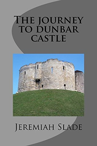 the-journey-to-dunbar-castle-the-necklace-of-power-chronicles