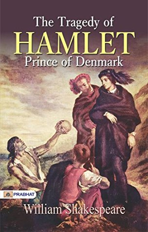 a summary of the tragedy of hamlet the prince of denmark by william shakespeare The tragedy of hamlet, prince of denmark william shakespeare images  provided by jupiter images and shutterstock.