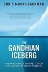 The Gandhian Iceberg by Chris Moore-Backman