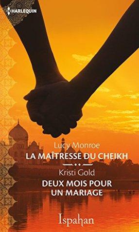 La maîtresse du cheikh - Deux mois pour un mariage
