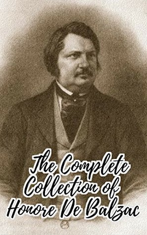 The Complete Collection of Honore De Balzac