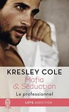 Le Professionnel by Kresley Cole