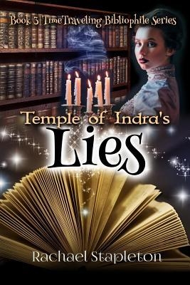 Temple of Indra's Lies by Rachael Stapleton