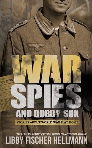 War, Spies & Bobby Sox by Libby Fischer Hellmann