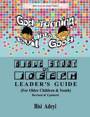 Bible Study on Joseph Leader's Guide: