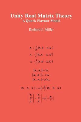Unity Root Matrix Theory: A Quark Flavour Model