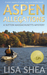 Aspen Allegations (Sutton Massachusetts Mystery, #1) by Lisa Shea