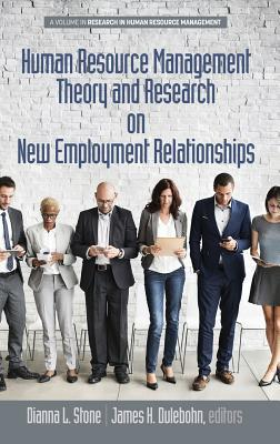 Human Resource Management Theory and Research on New Employment Relationships