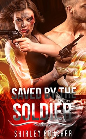 MILITARY ROMANCE: Saved By The Soldier (An Alpha Male Bady Boy Navy SEAL Contemporary Mystery Romance Collection) (Romance Collection Mix: Multiple Genres Book 4)